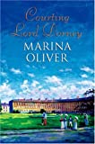 Courting Lord Dorney, Marina Oliver, 0709084226