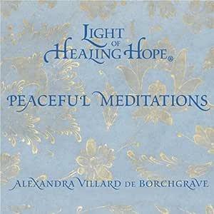 Light of Healing Hope: Peaceful Meditations