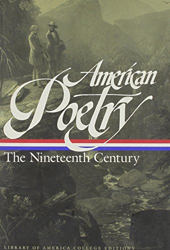 American Poetry: The Nineteenth Century (Library of America College Editions)