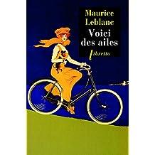 Voici des ailes (Libretto t. 529) (French Edition)
