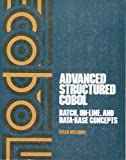 img - for Advanced Structured Cobol: Batch, On-Line, and Data-Base Concepts book / textbook / text book