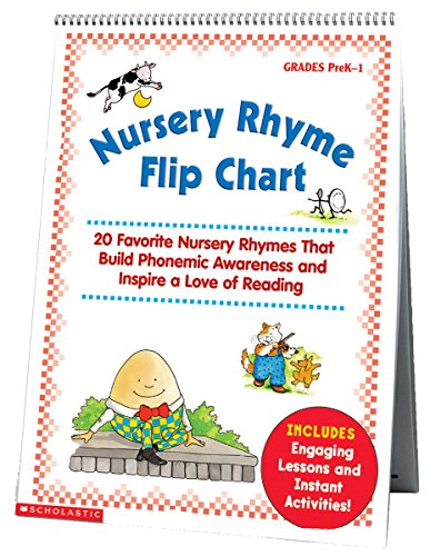 (Scholastic Nursery Rhyme Flip Chart, Grades PreK-1, 20 Pages (SHS0439513820) )