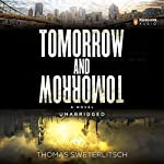 Tomorrow and Tomorrow | Thomas Sweterlitsch
