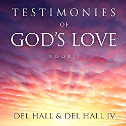 Testimonies of God's Love, Book 1