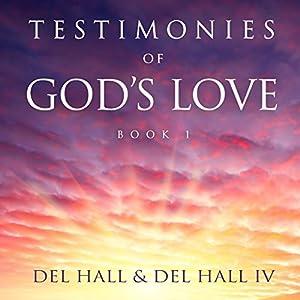 Testimonies of God's Love, Book 1 Audiobook