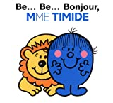 be be bonjour mme timide madame monsieur french edition