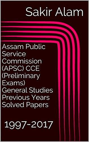 amazon com assam public service commission apsc cce preliminary rh amazon com MPSC Preliminary Exam Date 2013 MPSC Preliminary Exam Date 2013