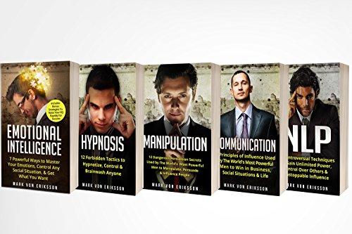 Human Psychology: 5 Manuscripts - Manipulation, Hypnosis, Emotional Intelligence, Communication, NLP (Human Psychology Series Book 1)