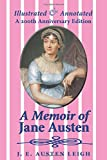 img - for A Memoir of Jane Austen (illustrated and annotated): A 200th anniversary edition book / textbook / text book