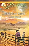 Fresh-Start Ranch, Leann Harris, 0373877714