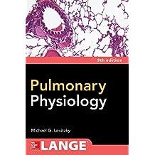 Pulmonary Physiology, Ninth Edition (English Edition)