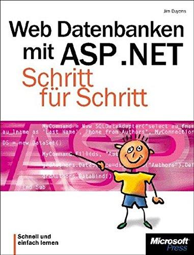 Web-Datenbanken mit ASP .NET. Schritt für Schritt.