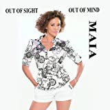 Out of Sight Out of Mind by Maia (2007-06-05?