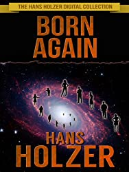 Born Again (The Hans Holzer Digital Collection Book 1)