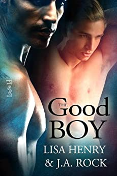 The Good Boy (The Boy Book 1) by [Henry, Lisa, Rock, J. A.]