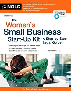 The Women's Small Business Start-Up Kit: A Step-by-Step Legal Guide from NOLO
