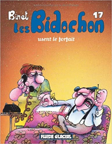 Livres gratuits Les Bidochon, tome 17 : Les Bidochon usent le forfait pdf epub