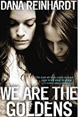 We Are the Goldens by Dana Reinhardt (2015-08-04) Paperback