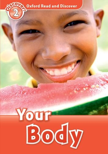 Your Body (Oxford Read and Discover: Level 2)