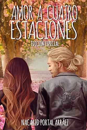 Amor a Cuatro Estaciones El Diario De Una Ilusion