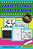 Variety Logic Puzzles Book: Summer Brain Games(Wordsearch, Domino, LadderWord, Minesweeper, Crossword) to Keep Your Brain Healthy Every Day(Volume 2)