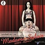 Spielball der Lust |  Madame Solair