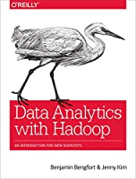 Data Analytics with Hadoop: An Introduction for Data Scientists Front Cover