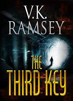 The Third Key (GUARDING THE LIGHT Part 1.) by [Ramsey, V.K.]