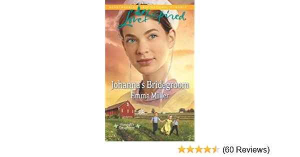 Johannas Bridegroom Hannahs Daughters Book 6