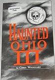 Haunted Ohio, Chris Woodyard, 0962847224