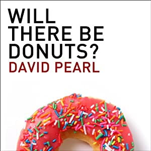 Will There Be Donuts? Audiobook