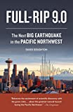 img - for Full-Rip 9.0: The Next Big Earthquake in the Pacific Northwest book / textbook / text book