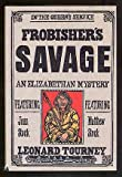 Front cover for the book Frobisher's Savage by Leonard D. Tourney