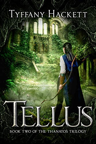 Tellus (The Thanatos Trilogy Book 2) by [Hackett, Tyffany]