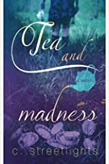 Tea and Madness by C. Streetlights (2015-06-22) Paperback