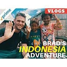Brad's Indonesia Adventure Vlogs