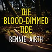 The Blood-Dimmed Tide | Rennie Airth