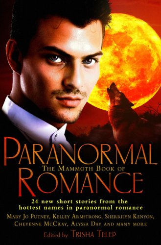 The Mammoth Book of Paranormal Romance by Running Press