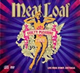 Guilty Pleasure Tour (Live From Sydney, Australia 2011) By Meat Loaf (2012-10-01)