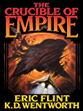 The Crucible of Empire (Course of Empire Series Book 2)