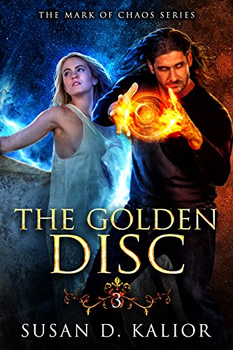 The Golden Disc (The Mark of Chaos Series Book 3)