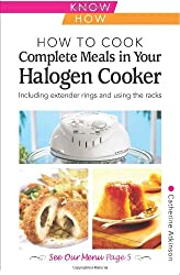 How to Cook Complete Meals in Your Halogen Cooker, Home Econ (Home Economy)