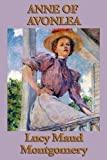 Anne of Avonlea by Lucy Maud Montgomery (2010-03-27)