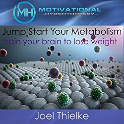 Jumpstart Your Metabolism, Train Your Brain to Lose Weight