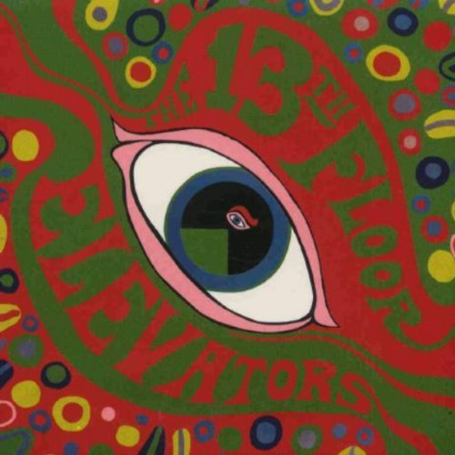 13th Floor Elevators - The Psychedelic Sounds Of The 13th Floor Elevators By 13th Floor Elevators (2006-01-01) - Zortam Music