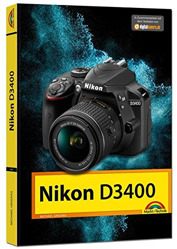 Nikon D3400 - Das Handbuch zur Kamera
