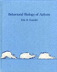 Behavioural Biology of Aplysia: Contribution to the Comparative Study of Opisthobranch Molluscs (A Series of books in psychology)