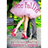 Free Fallin': Book 2 in the Love and Weddings Trilogy