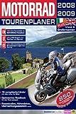 MOTORRAD Tourenplaner 2008/2009