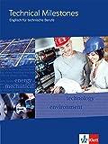 Technical Milestones - Neubearbeitung / Schülerbuch: Englisch für Techniker